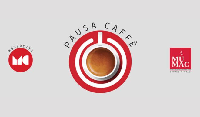 Pausa Caffè Museocity Milano 2020